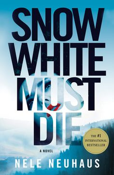Snow White Must Die  Nele Neuhaus  Excellent crime thriller from a currently best selling author who had to publish herself to get started.