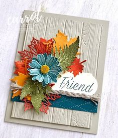 Hard to believe that it is the middle of August and that is just around the corner in North America. Cindy Schuster is giving us… Thanksgiving Cards, Holiday Cards, Christmas Cards, Stampin Up Karten, Leaf Cards, Stamping Up Cards, Cards For Friends, Halloween Cards, Flower Cards