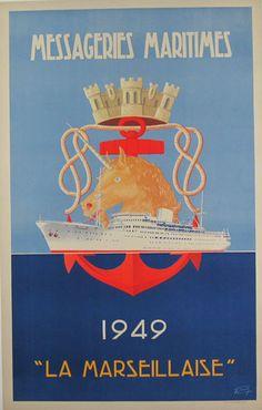 "Messageries Maritimes ""La Marseillaise""  Item #: TRV-2654  Category: Travel  Artist: Signed  Circa: 1949  Origin: France  Dim: 25 x 39 1/4 in."