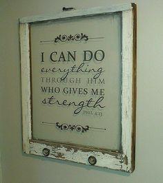 "Vintage window with bible verse ""Philippians 4:13"". $60.00, via Etsy."