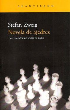 Stefan Zweig, Novela de ajedrez. Uno de mis libros favoritos