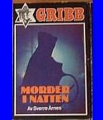 Morder i natten - Gribb-serien 40 av Sverre Årnes Baseball Cards, Reading, Books, Libros, Book, Reading Books, Book Illustrations, Libri