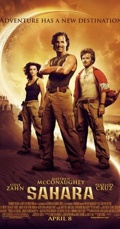 """Directed by Breck Eisner.  With Matthew McConaughey, Penélope Cruz, Steve Zahn, William H. Macy. Master explorer Dirk Pitt goes on the adventure of a lifetime of seeking out a lost Civil War battleship known as the """"Ship of Death"""" in the deserts of West Africa while helping a WHO doctor being hounded by a ruthless dictator."""