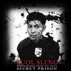 Photographs from Tuol Sleng (S-21) Prison