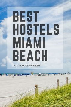 7 Best Hostels in Miami Beach for SUMMER 2018 - Traveling Lifestyle Travel With Kids, Family Travel, Travel Around The World, Around The Worlds, Hostels, Spring Break, Summer, Art Deco Buildings, White Sand Beach
