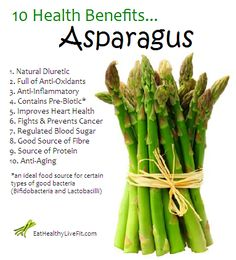 10 Health Benefits of Asparagus | Eating Healthy & Living Fit - EatHealthyLiveFit.com
