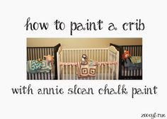 How to paint a crib with annie sloan chalk paint. #vintage #jennylind #anniesloan #crib #nursery #kids