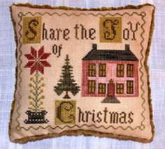 Share The Joy Of Christmas is the title of this cross stitch pattern from Abby Rose Designs