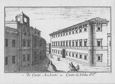 """Palazzo Archinto e Palazzo d'Adda (scomparso), via Olmetto, Milano. Marc'Antonio Dal Re, """"Vedute di Milano"""", incisione 38 (ca. 1745)."""
