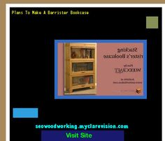 Plans To Make A Barrister Bookcase 182422 - Woodworking Plans and Projects!