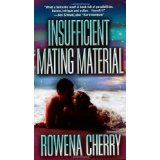 Insufficient Mating Material (Mass Market Paperback)By Rowena Cherry Fantasy Romance, Mass Market, My Books, Cherry, Survival, Author, Bookstores, Marketing, Reading