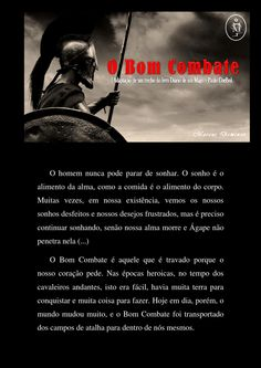 O Bom Combate  O Sonho É O Alimento Da Alma – Adaptação de um trecho do livro Diário de um Mago (Paulo Coelho).