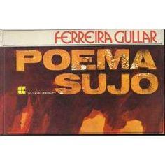 Poema Sujo - Ferreira Gullar - Civilização Brasileira