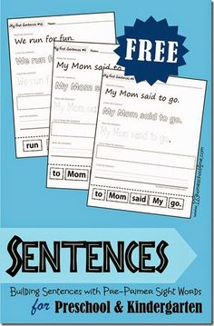 Sentences - Learning about Sentences by Building them with Pre Primer Sight Words.  These free printable worksheets are perfect for Preschool and Kindergarten age kids