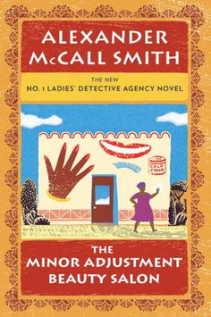 The Minor Adjustment Beauty Salon by Alexander McCall Smith - Follow the clues and read the Writer's Relief book review at goodreads.com