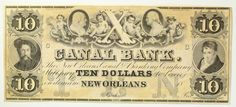 1800s Ten Dollar 10 Bill Canal Banking Co New Orleans Remainder Obsolete Note | eBay