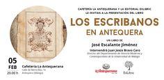 Cafetería La Antequerana acoge la presentación de 'Los escribanos de Antequera' de José Escalante el próximo 05 de febrero ¡No te lo pierdas!