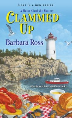 Clammed Up by Barbara Ross, http://www.amazon.com/dp/0758286856/ref=cm_sw_r_pi_dp_WSyCrb1487EW5