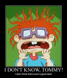 Everytime. Lol #rugrats #chuckie