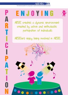 AIESEC Value: Enjoying Participation Diversity, Leadership, Joy, My Love, Create, Quotes, Inspiration, Products, Quotations