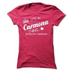 I Love Its A CARMONA Thing T shirts
