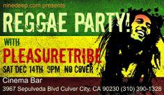 Pleasuretribe Reggae Live - December 14, 2013 at the Cinema Bar, Culver City California - Start this Holiday Season - check out http://www.reverbnation.com/pleasuretribe
