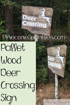 We have a lot of deer that pass through our property, so we made a deer crossing sign from Pallet wood.