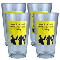 LOL!! Drink Before Drinking Set Of 4, $23, now featured on Fab.