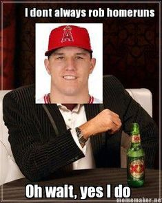 mike trout meme | ... MLB Memes, Sports Memes, Funny Memes, Baseball Memes, Funny Sports #sportsmemes