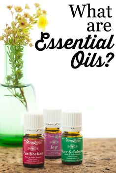 So, what ARE Essential Oils??