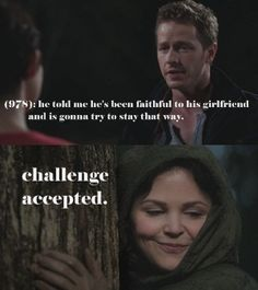 Once Upon A Time- lol so true. I love them together so much :)