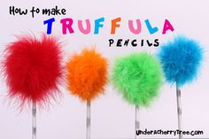 From The Lorax-Truffula pencils. Neat!