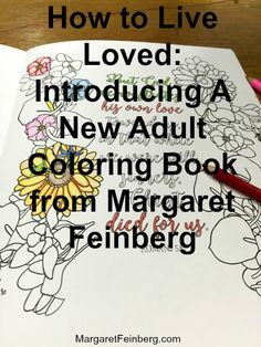 The Much Anticipated 2nd Coloring Book Live Free Order Yours Today Margaretfeinberg Announcing New Adult Co