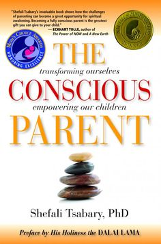 The Conscious Parent: Mom's Choice Award Winner - Written by Namaste author Shefali Tsabary, PhD, with the Preface by His Holiness the Dalai Lama and advance acclaim by authors Eckhart Tolle, Marianne Wiliamson, Marci Shimoff, Laura Berman Fortgang, and other leaders in the field of parenting, this is the book we've all been waiting for.