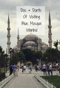 Find out the correct etiquette when visiting The Blue Mosque, Istanbul, Turkey