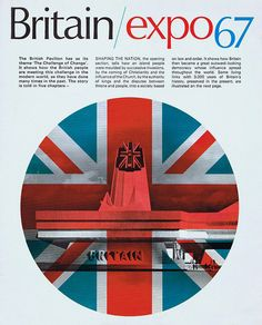 Cover for the Brochure promoting the British Pavilion at Montreal, Via The CDR. Expo 67, Old Quebec, World's Fair, Retro Futurism, Pavilion, Britain, Print Design, Cool Designs, Photos