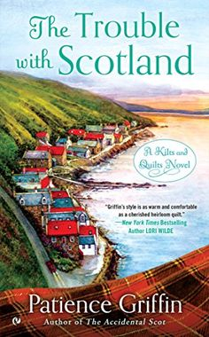 The Trouble With Scotland: A Kilts and Quilts Novel by Patience Griffin http://www.amazon.com/dp/B011IVP8HE/ref=cm_sw_r_pi_dp_Sm80wb191XBBK