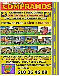 . Necesitamos �� urgente !! gran cantidad de camiones 4x2-4x4-6x4-6x6-8x4-8x6-8x8 y hormigoneras de 3 y 4 ejes. gruas grandes y peque�as           bombas de hormigon  todas las marcas y modelos. desde el a�o 1992 al 2012. le ofrecemos un servicio de confi