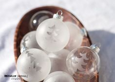 Etched Glass Ornaments (DIY)