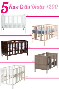 5 Of My Favorite Cribs Under $200
