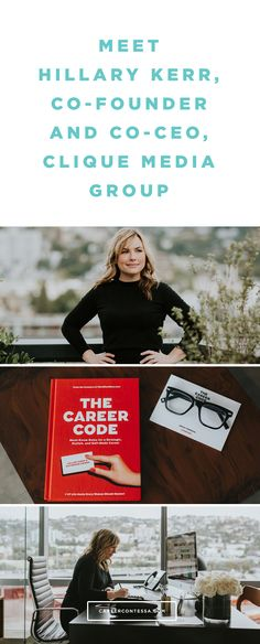 Hillary Kerr, co-founder and co-CEO of Clique Media Group knows a few things about climbing ranks in difficult industries (fashion magazines, anyone?), building her own version of a dream career, and of course, launching a genre-pushing empire. So it's not all that surprising that along with Clique Media co-founder, Katherine Power, she's written a new book specifically dedicated to teaching us all the art of the self-made career. Click to read her story. | CareerContessa.com