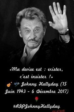 Johnny Haliday, Quote Citation, Word 2, I Have A Dream, People Of The World, Good Thoughts, Hollywood Stars, Live Music, Rock And Roll