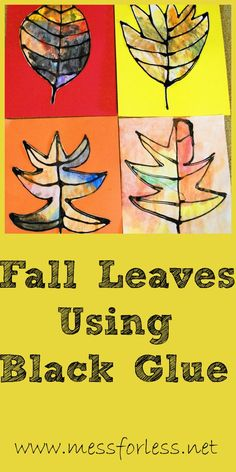 Mess For Less: Fall Leaves Using Black Glue and Watercolor Paint