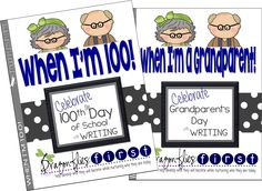 100th Day / Grandparent's Day FREEBIES