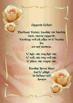 Good Morning Messages, Good Morning Greetings, Good Morning Good Night, Morning Wish, Morning Prayer Quotes, Morning Prayers, Pray Quotes, Bible Quotes, Afrikaanse Quotes
