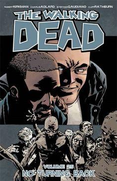 The Walking Dead Volume 25: No Turning Back by Robert Kirkman http://www.amazon.com/dp/1632156598/ref=cm_sw_r_pi_dp_yv61wb1S5CMA2