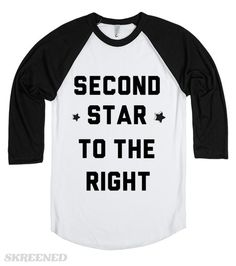 Second star to the right  and straight on till morning.  Printed on Skreened Long Sleeve