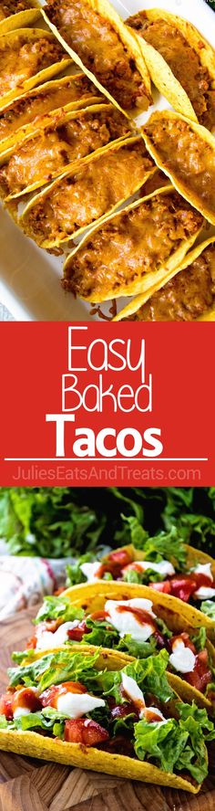 Easy Baked Tacos Recipe ~ Super Easy and Delicious Tacos That Are Baked in the Oven for a Quick Weeknight Meal! Perfect No Stress Meal the Whole Family Will Love!
