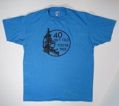80s T Shirt Blue tee 40 Isn't Old If You're a by JaybrrdsWhatnots