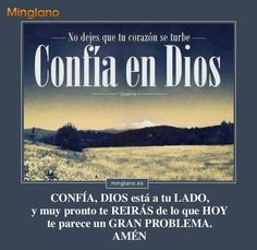 Frase para darle ánimos a una persona que tiene problemas y decirle que confie en Dios